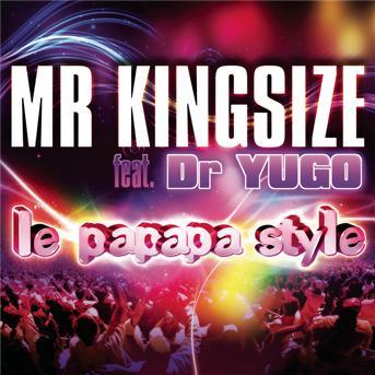 تحميل البوم DR YUGO feat. MR KINGSIZE – Le papapa style U0884977587944