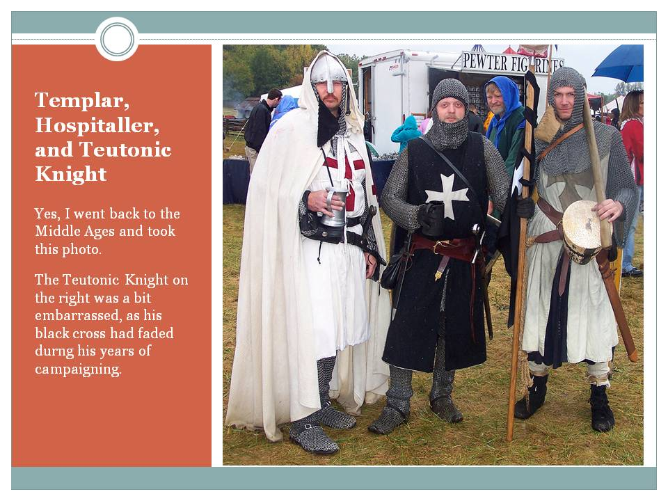 The United States of the Solar System, A.D. 2133 (Book Five) - Page 3 22-templar-hospitaller-teutonic-knight-reenactors