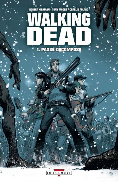 Votre dernière acquistion littéraire ! - Page 13 Walking-dead-couverture-fr
