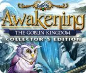Awakening 3: The Goblin Kingdom Awakening-goblin-kingdom-collectors-edition_feature