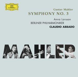 Mahler- 3ème symphonie Abbado-3b