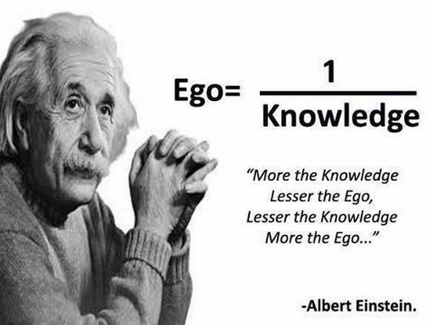 Pour terminer le Week-End: un élève plus doué que son prof... Albert-einstein-ego-1-over-knowledge-more-the-knowledge-lesser-the-ego-lesser-the-knowledge-more-the-ego