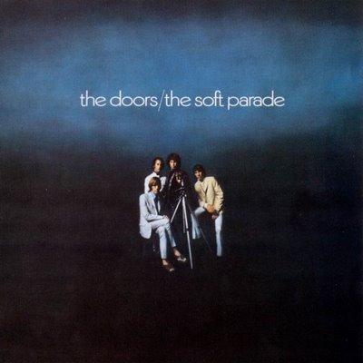 Les disques de rock à avoir toujours sur soi. The-Soft-Parade-The-Doors