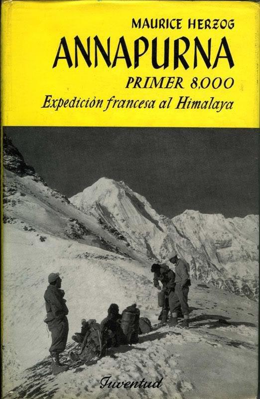 Libros clásicos de geografía y viajes (índice en el primer post) Portada-maurice-herzog-annapurna-primer-8000