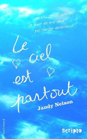 Le ciel est partout de Jandy Nelson Large