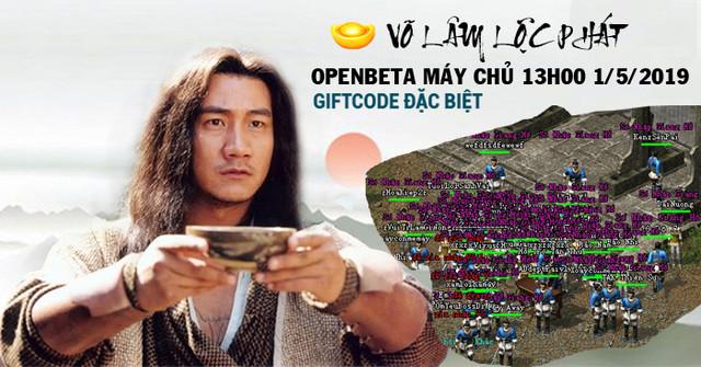 Võ Lâm Lộc Phát - Auto InGame VIP - CTC Trùng Sinh tặng CODE OpenBeta 13h 1/5/2019 đông vui ổn định Lplp111