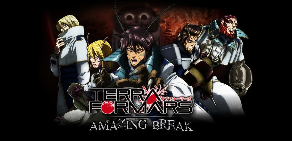 Terra Formars ~ Amazing Break