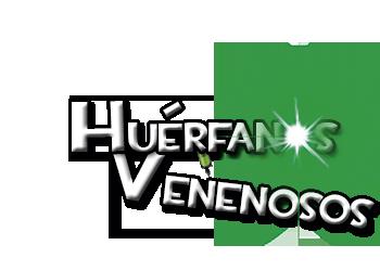Huérfanos Venenosos - Portal IziG9dC
