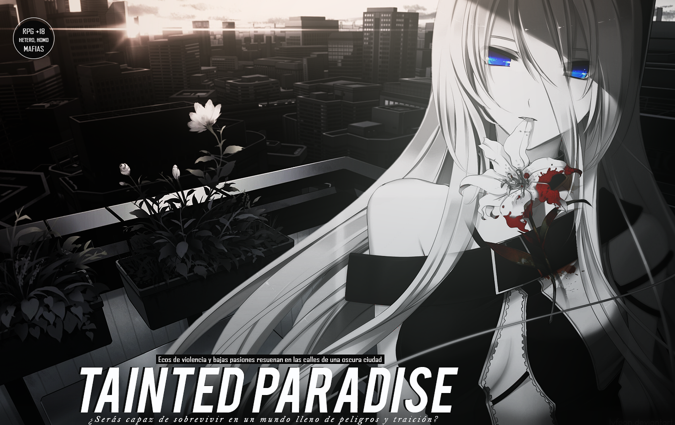 ♦ TAINTED PARADISE [+18] ♦