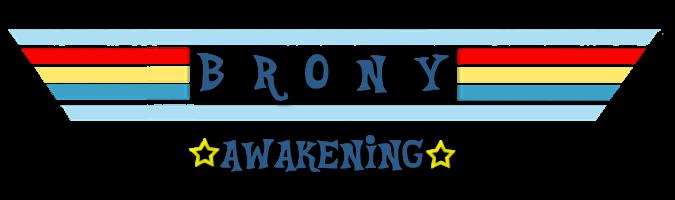 Brony Awakening