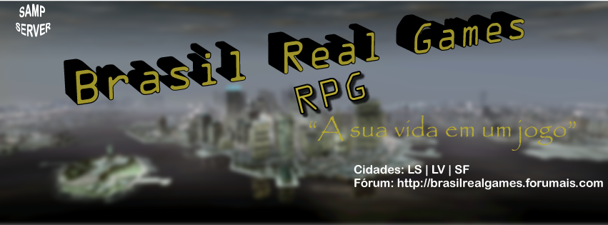 .: Brasil Real Games RPG [SAMP] :.