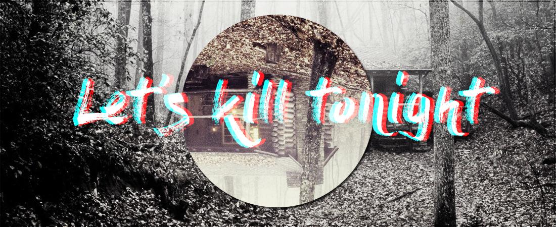 Let's Kill Tonight DbknhKD