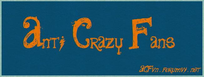 Anti Crazy Fans