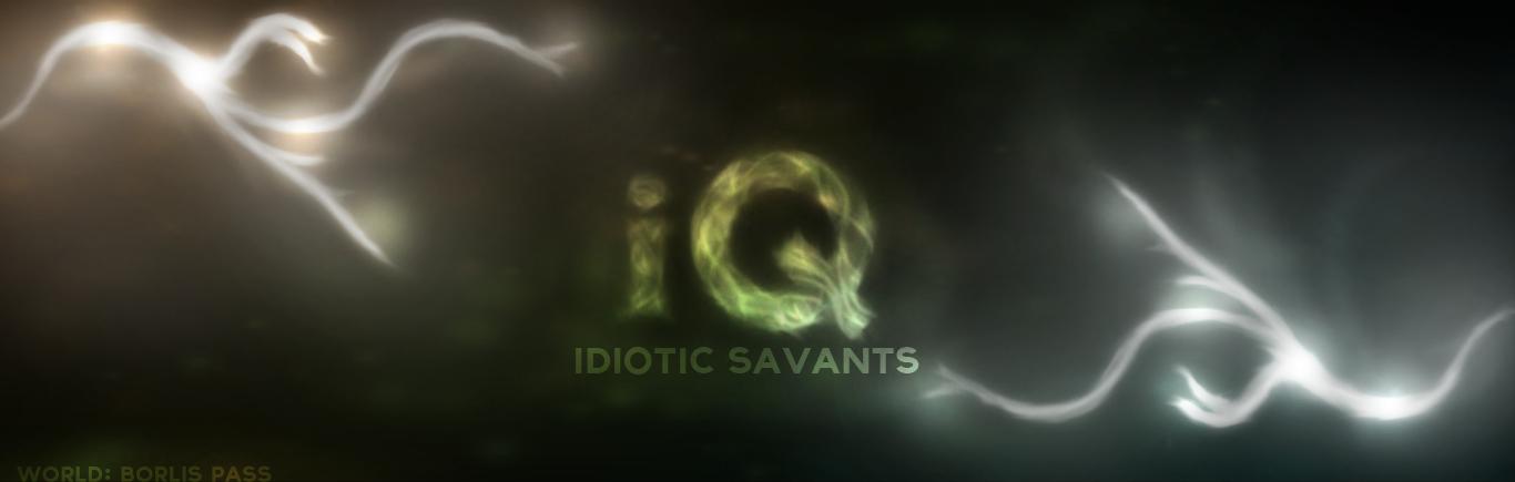 Idiotic Savants[iQ]