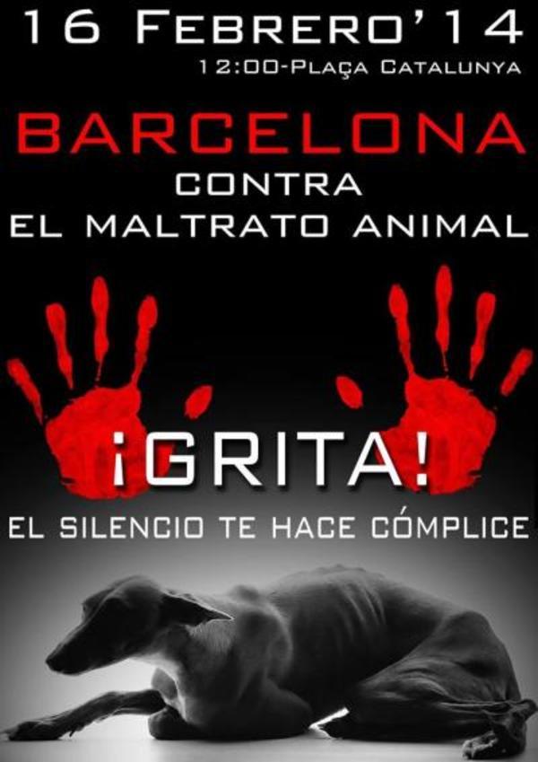 ¡GRITA! Contra el Maltrato animal - Barcelona 74b02b8ad0e621e3bd3f6f55344546dc