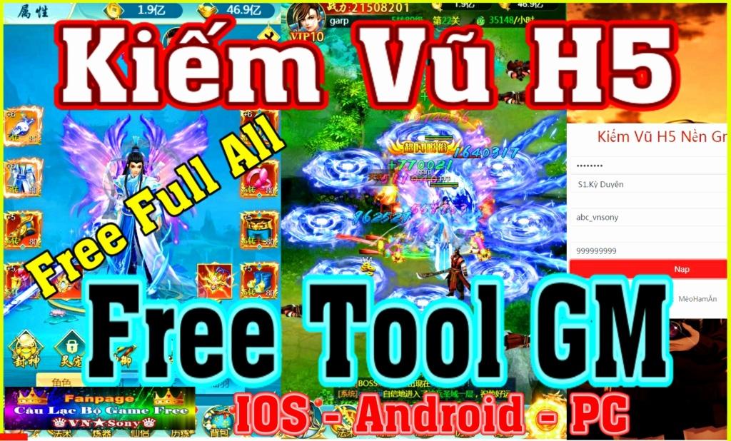 [H5 Game] Kiếm Vũ H5 - Free Tool GM - IOS & Android & PC - Free Full All Rv112