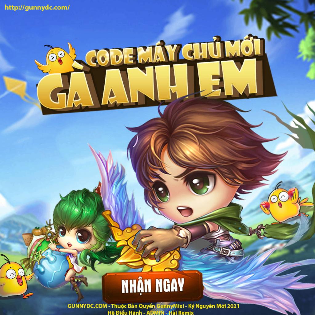 """""""Khai Mở SERVER GUNNY  """"GÀ ANH EM"""" 10:00  thứ 6 - Ngày 14/05/2021 11744410"""