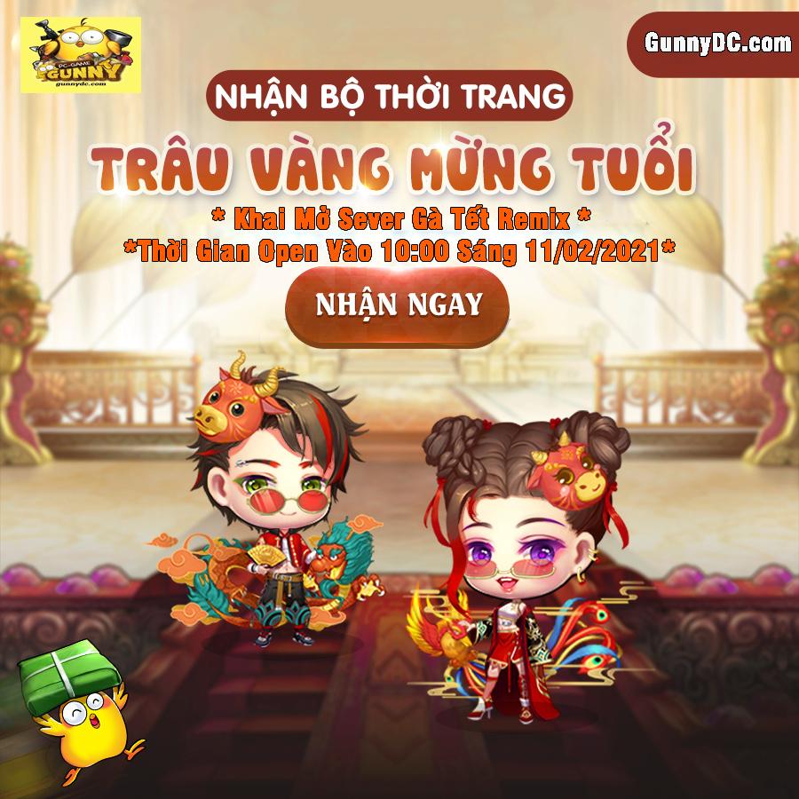 """Khai Mở SERVER """"GÀ TẾT REMIX"""" Thời Gian Open : 10:00 sáng thứ 5 - Ngày 11/02/2021 14672712"""