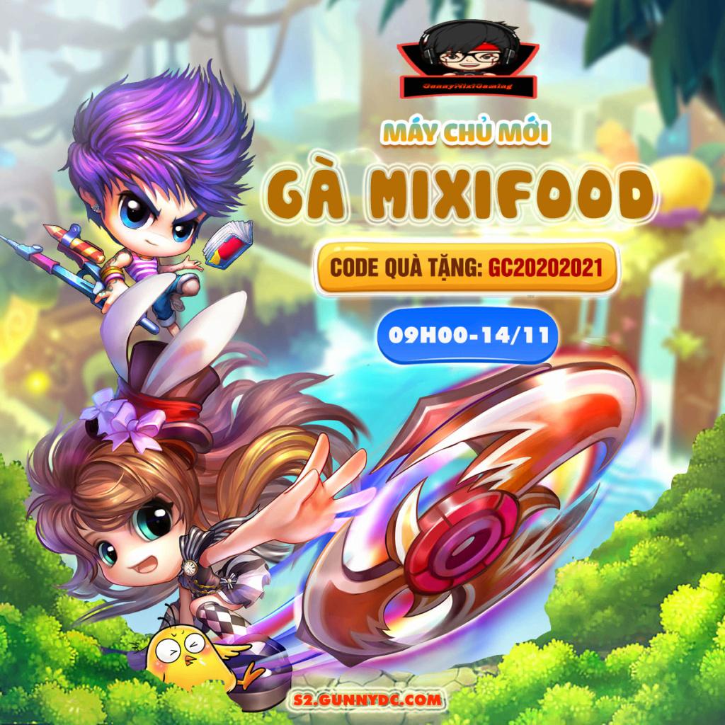 """Khai Mở SERVER """"Gà MixiFood""""Thời Gian Open : 9:00 Sáng thứ 7 - Ngày 14/11/2020 S22gun10"""