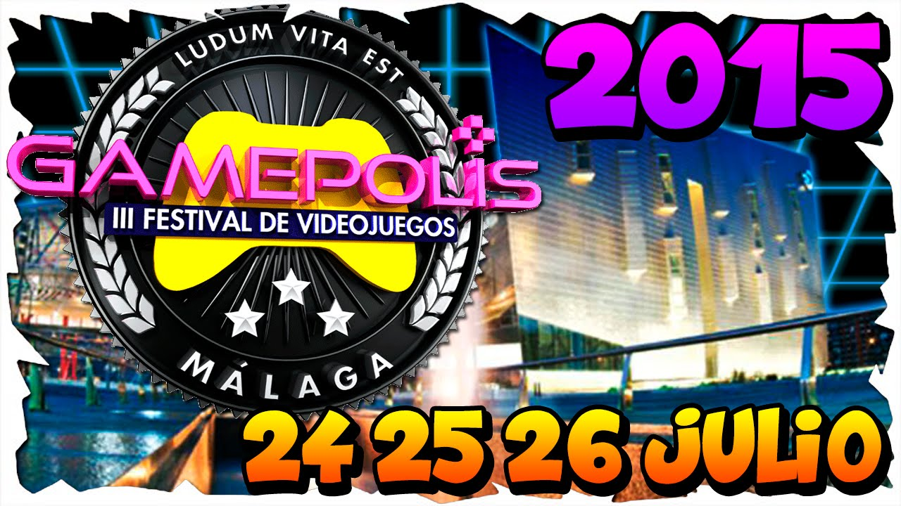 GAMEPOLIS 2015 Maxresdefault