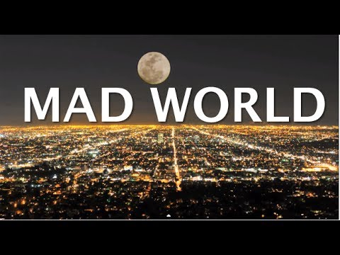 Mad World... Hello teacher tell me what's my lesson  Hqdefault