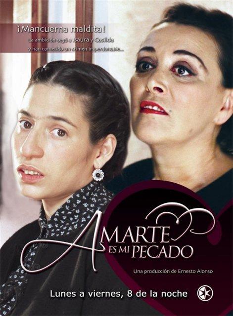 Мой грех - в любви к тебе/Amarte es mi pecado - Страница 3 786b2b547fa5