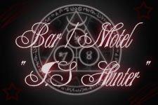 "☆ Bar/Motel "" J.S Hunter"" ☆"
