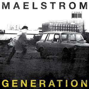 2012.04.28 - MAELSTROM - GENERATION MIX Artworks-000022440124-dycqn3-original