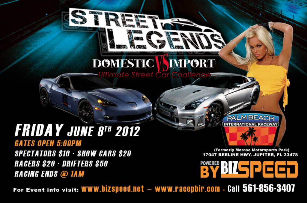 Street Legends Domestic VS Imports Track Event and Car Show Friday June 8th Streetlegends1