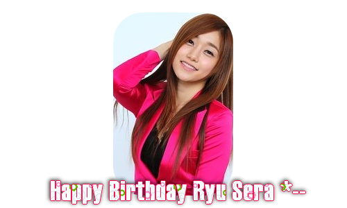 Happy Birthday Ryu Sera ♥__♥ Ninemuses