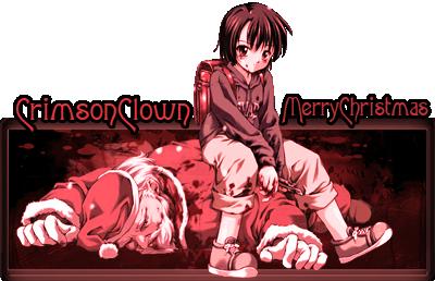 CrimsonClown, The clown that gets the last laugh CrimsonClownsig-merrychrismas