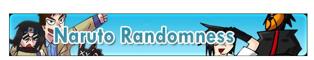 Naruto Randomness [FioriParty] Naruto-Randomness