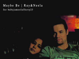 Maybe Be || Ray&Neela Maybebe
