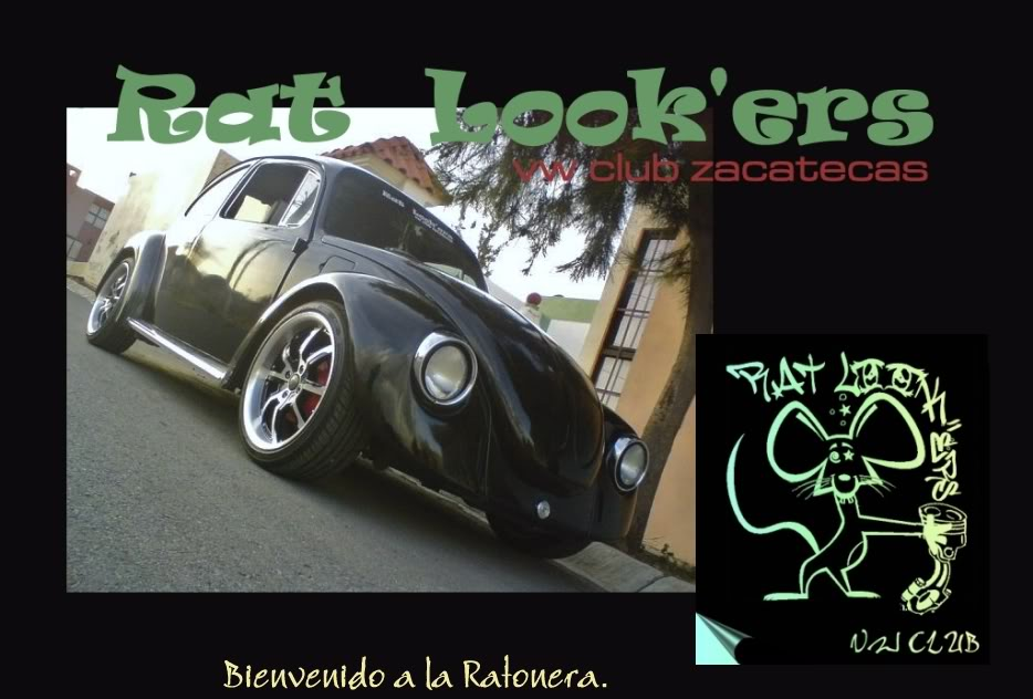 RAT LOOK'ERS VW CLUB ZACATECAS.