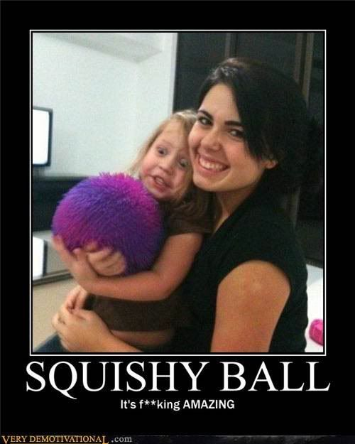 Motivational Pictures of the day Squishyballsp1