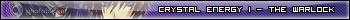 Crystal Energy I - The Warlock CRYSTALFICANNE