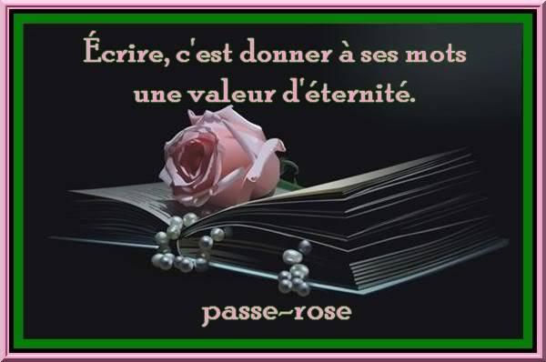 Citations en images de Passe-Rose 79c692d0