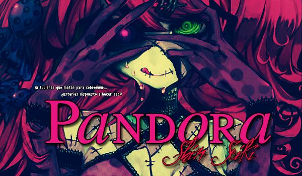 Pandora: Shin Seiki [Confirmación] PSSPandora
