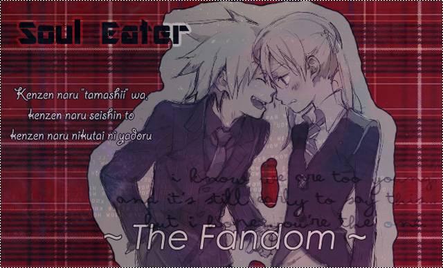 Soul Eater - The Fandom