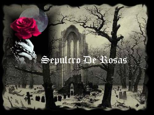 Sepulcro De Rosas