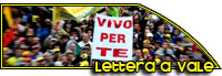 LETTERA A VALE