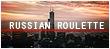 RUSSIAN ROULETTE | Elite| E6dwmv8m