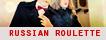 Russian Roulette | Normal |  Rrr
