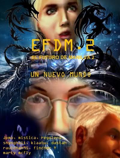 E.F.D.M. 2.3 (el futuro de manilva 2) (SERIE 3º capitulo) Posterefdm2