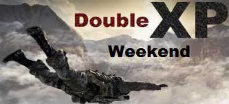 DOUBLE XP WEEKEND!!!! Doublexp