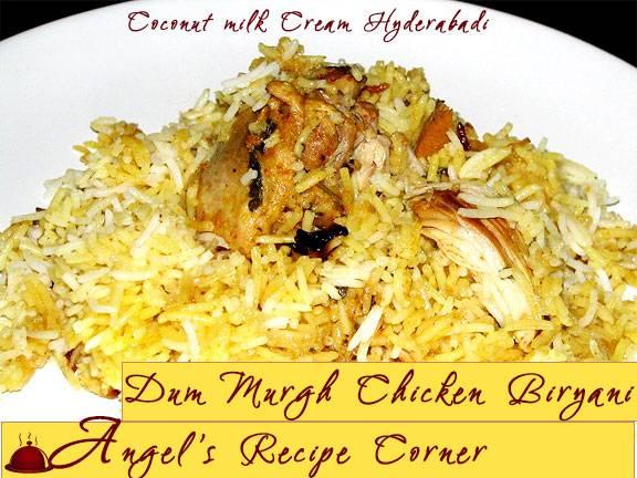 Coconut Milk Cream Hyderabadi Dum Murgh biryani Dum-murgh-chicken-biryani-HYD-Style_zps27956c19