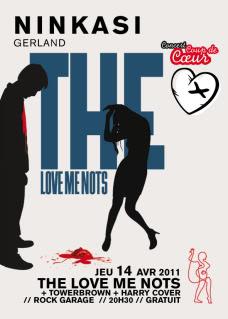 LYON-GRATOS-THE LOVE ME NOTS+TOWERBROWN+HARRY COVER Ninkasi_Gerland_Kafe_CCC_14-04-2011_THE-LOVE-ME-NOTS-1