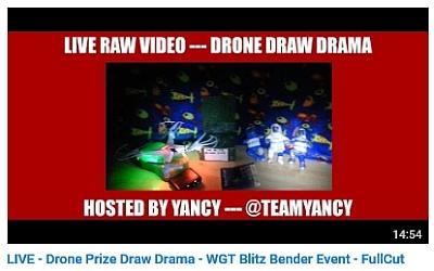 LIVE-DRONE PRIZE DRAW DRAMA-WGT BLITZ BENDER EVENT-FULLCUT DDfullLINK_zpsctettw7o