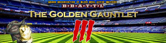 Golden Gauntlet III GoldenGauntletIIITournamentBanner_zps80c1a33d