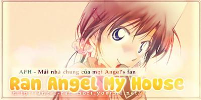 [Liên kết 4r] Giới thiệu: RAN ANGEL MY HOUSE - AFH 82b1f0f2
